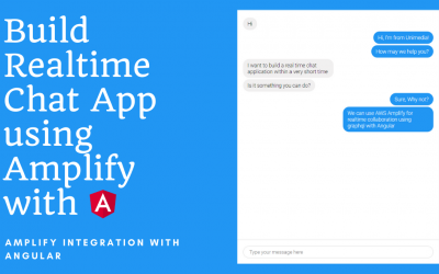 Build Chat App using AWS Amplify with Angular