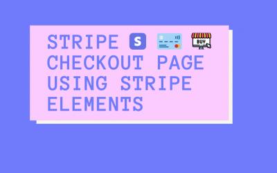 Stripe checkout page using Stripe Elements