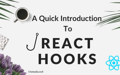 A Quick Introduction to React Hooks